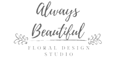 Always Beautiful Floral Design Studio